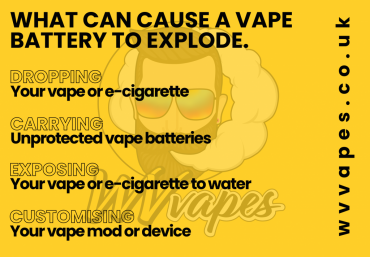 What can cause a Vape Battery to explode?